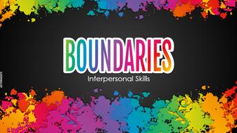 Boundaries: Interpersonal Skills