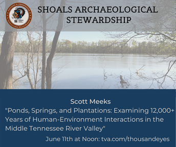 Shoals Archaeological Stewardship Virtual Speaker Series: Scott Meeks