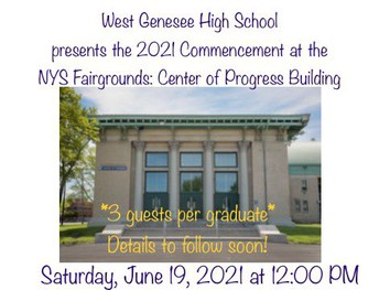 Graduation Ceremony for the Class of 2021 is at the NYS State Fairgrounds this Year!