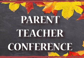 FALL Conferences (Grades 1st thru 8th) & Progress Reports