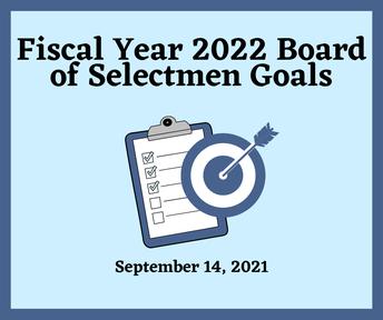 Fiscal Year 2022 Board of Selectmen Goals