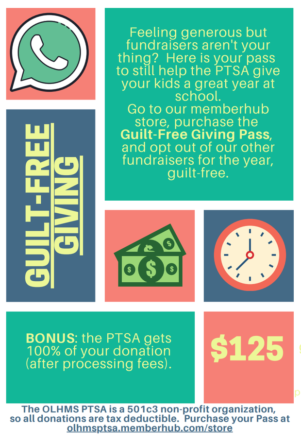The OLHMS PTSA Guilt-Free Giving