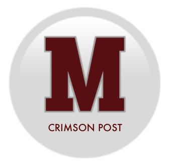 The Crimson Post ~ MHS Newspaper