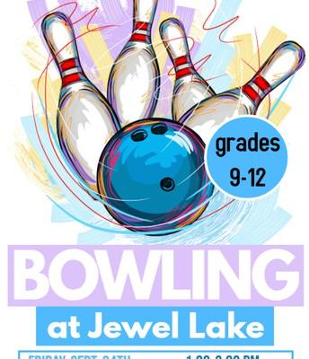 Jewel Lake Bowling Center, grades 9-12