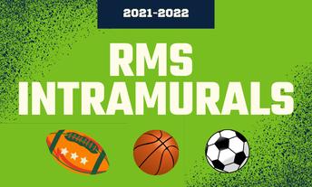 RMS Intramurals