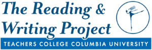 Teacher's College Reading and Writing Workshops