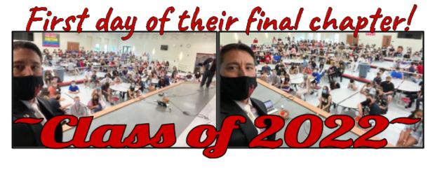 Class of 2022 First Day Principal Selfie!