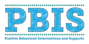 Positive Behavior Intervention & Supports (PBIS)