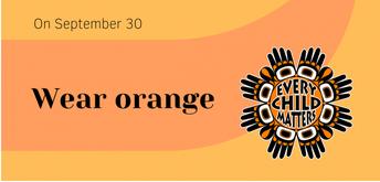 Wear Orange on Thursday September 30
