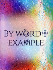 By Word and Example