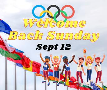 Next Sunday: Welcome Back Sunday