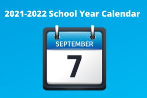 The 2021/2022 School Year Calendar
