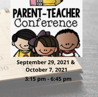 Parent Teacher Conferences (In Person or Virtually)