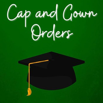 IMPORTANT! Senior Cap and Gown Ordering Instructions