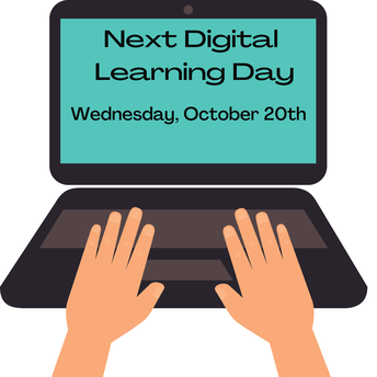 Wednesday, October 20th Will The Next Digital Learning Day for All Students