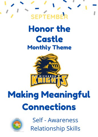 """Honor the Castle Theme for September -  """"Making Meaningful Connections"""""""