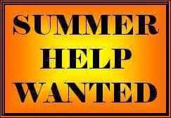 Summer Help Wanted!