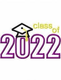 CLASS OF 2022 GRADUATION DATE