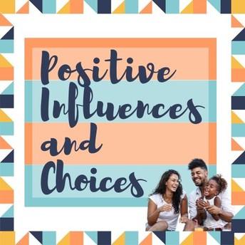 Positive Influences and Choices - JKF Parent Course