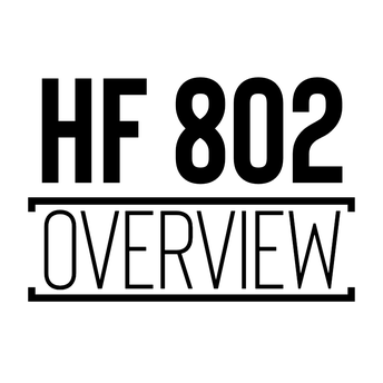 House File 802 Overview