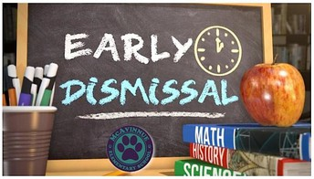 IMPORTANT: Early Dismissal Reminder