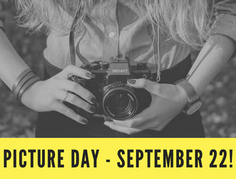 Picture Day- September 22nd!
