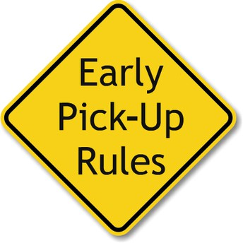 Early Pick-Up Protocols: Front Office