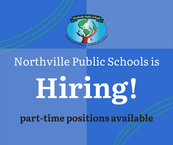 Northville Public Schools is hiring the following part-time positions