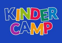 Kinder Camp - Mark your calendars!