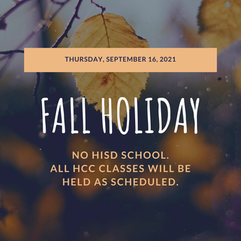 Thurs. Sept 16: Fall Holiday