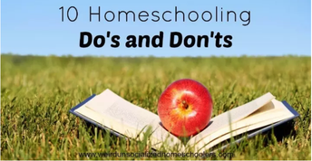 10 Homeschooling Do's and Don'ts