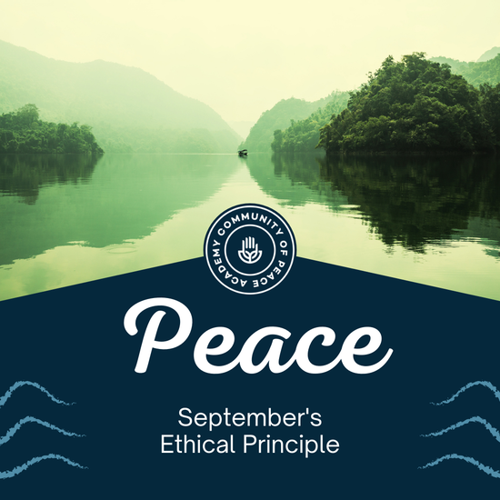 Peace. September's Ethical Principle. Image of a nature landscape. CPA Logo.