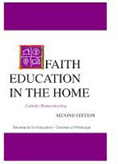 Faith Education in the Home: Catholic Homeschooling