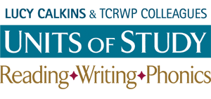 16th - Lucy Calkins Units of Study for Reading Training (Held Virtually)