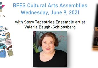 School Wide Cultural Arts Assemblies - Wednesday, June 9th