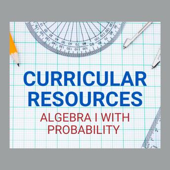 AMSTI's Curricular Resources: Algebra I with Probability