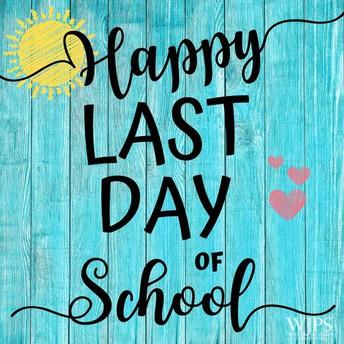 Last Day of School is June 21st