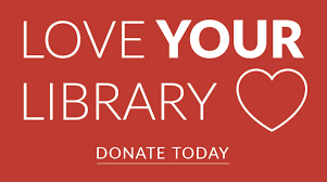 Love Your Library - Donate Today