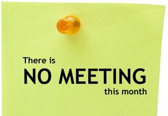 No Meetings in August