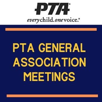 PTA General Association Meetings