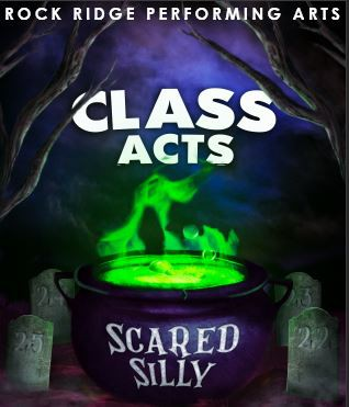 WELCOME TO THE CLASS ACTS: SCRARED SILLY NEWSLETTER