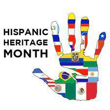 National Hispanic Heritage Month - Sept. 15-Oct. 15