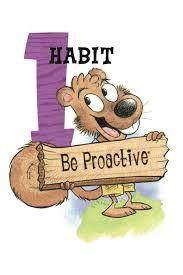 Leader in Me October Focus: Habit 1 - Be Proactive