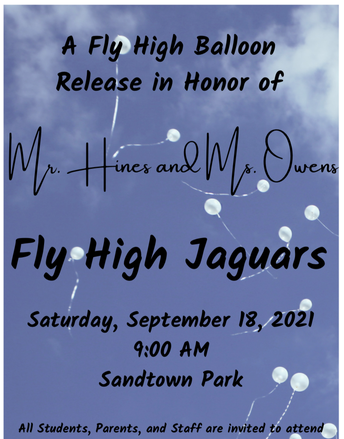 A Fly High Balloon Release: Saturday, TBA.-This event will be rescheduled due to remote learning.