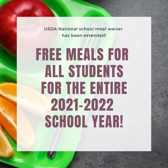 Free and Reduced Price School Meal Program Available to All Students for 2021-22 SY
