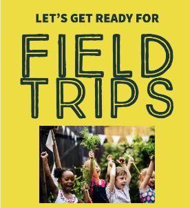 In-Person Field Trips