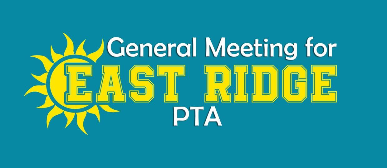 General Meeting for East Ridge PTA