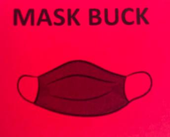 Mask Bucks