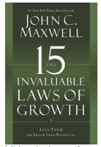 The 15 laws of Invaluable Growth - Facilitated by George Copeland