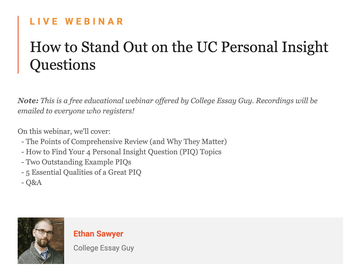 Live Webinar - How to Stand Out on the UC Personal Insight Questions